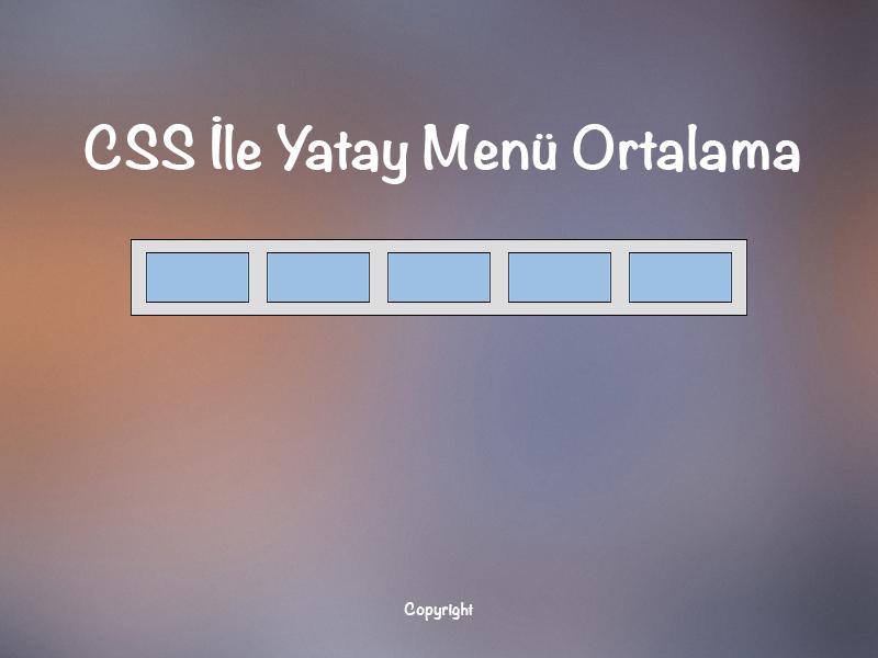 CSS Yatay Menü Ortalama